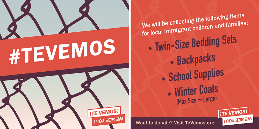 #TeVemos social media graphics created to promote the event online, asking people to bring items for local immigrants as well.