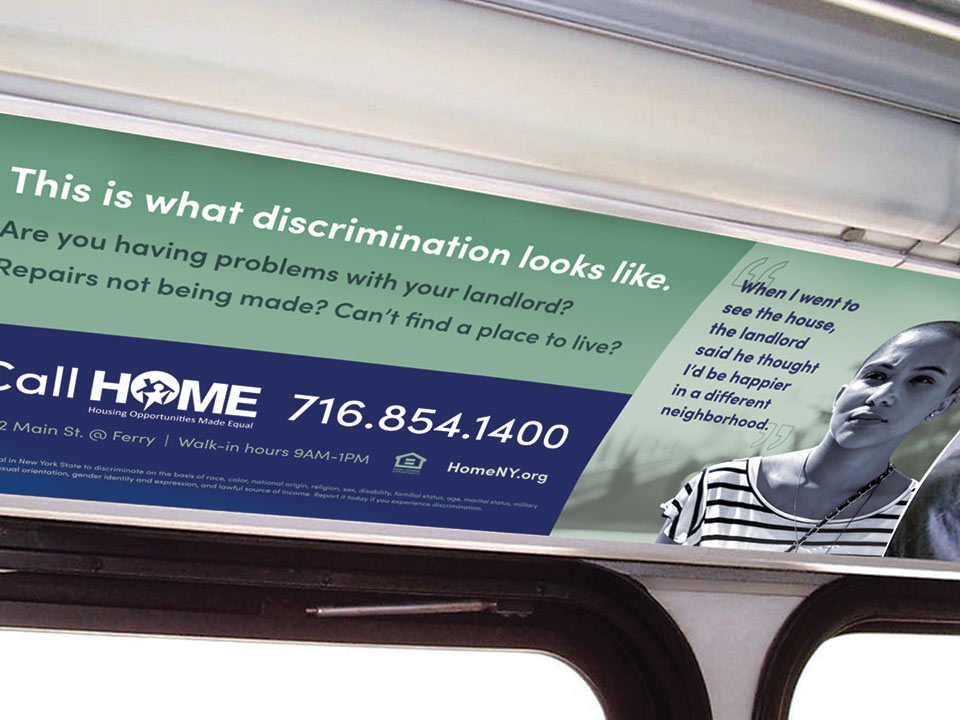 Interior Bus Advertisements for HOME informs viewers the signs of housing discrimination