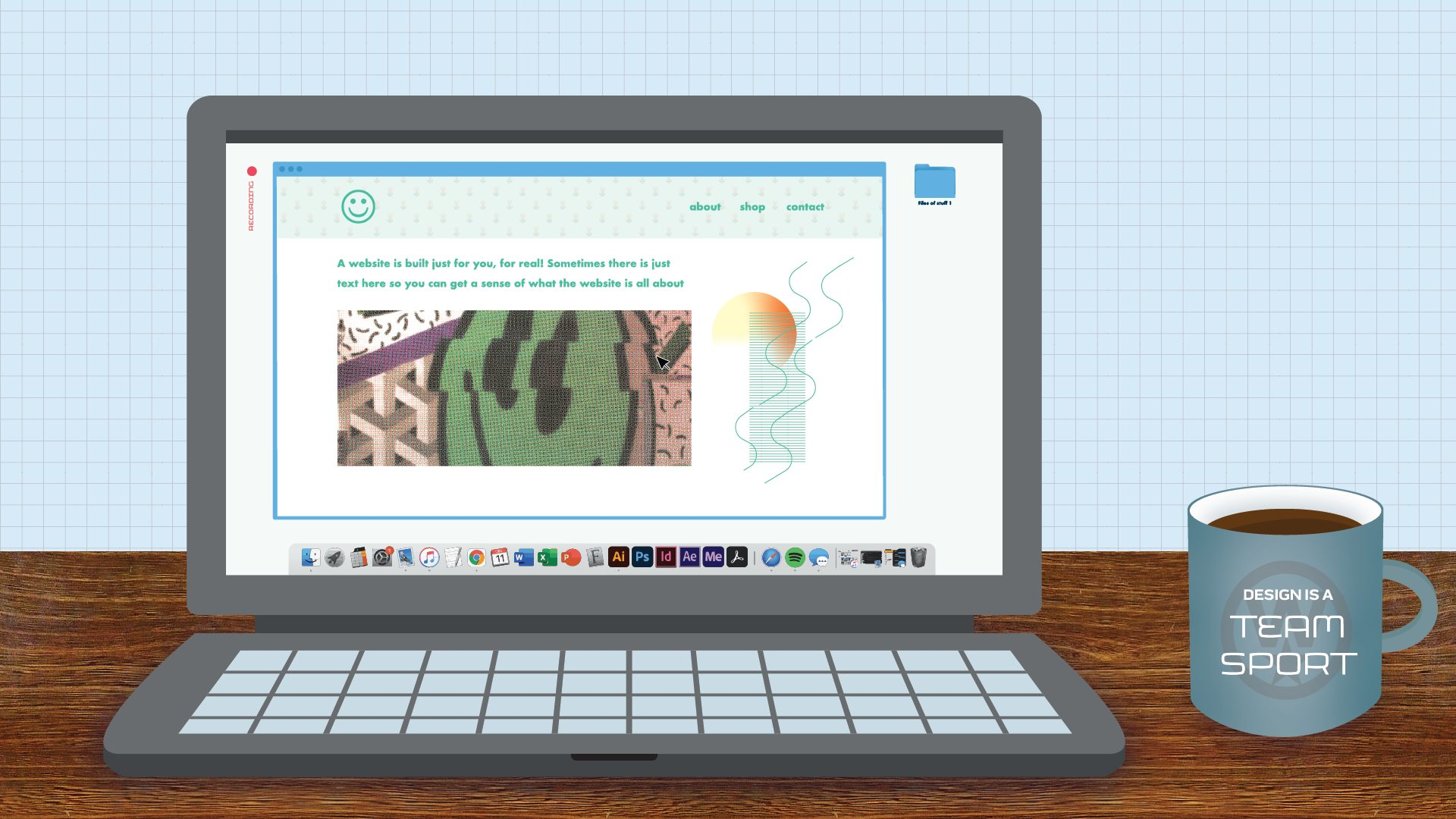 """Illustrated header graphic with digitally collaged elements showing a laptop on a table with a website pulled up. The mug says, """"Design is a team sport,"""" which is otherwisz's motto"""